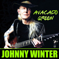 Johnny Winter - Avacado Green