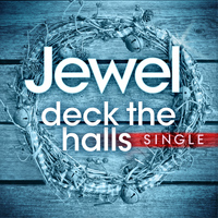 Jewel - Deck the Halls - Single