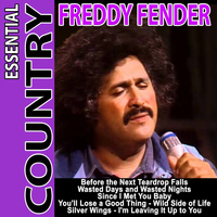 Freddy Fender - Essential Country - Freddy Fender