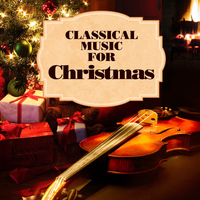 Various Artists - Classical Music for Christmas