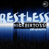 Nick Bertossi - Restless