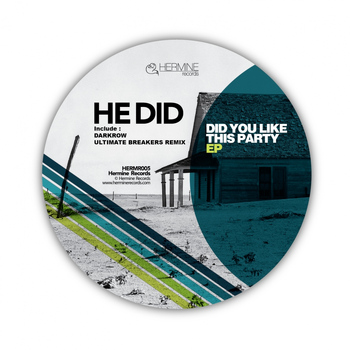 He Did - Did You Like This Party EP