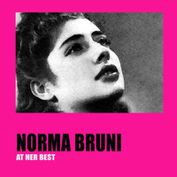 Norma Bruni - Norma Bruni at Her Best