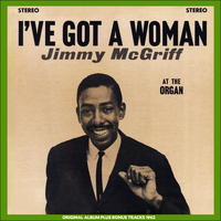 Jimmy McGriff - I've Got a Women