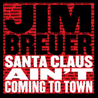 Jim Breuer - Santa Claus Ain't Coming to Town