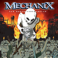Mechanix - New World Underground