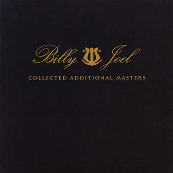 Billy Joel - Collected Additional Masters
