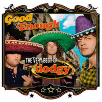 Dodgy - Good Enough: The Very Best Of Dodgy