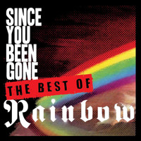 Rainbow - Since You Been Gone: The Collection