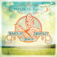 Barclay James Harvest - Titles: The Best Of Barclay James Harvest