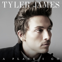 Tyler James - A Place I Go (Deluxe Version [Explicit])