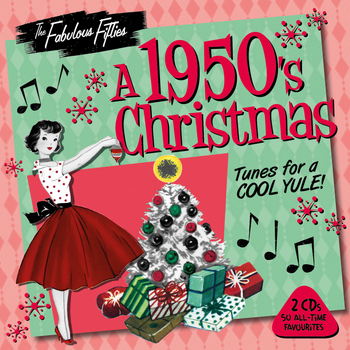 Various Artists - The Fabulous Fifties - A 1950s Christmas