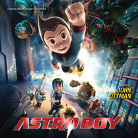 John Ottman - Astro Boy (Original Motion Picture Soundtrack)