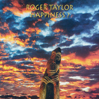 Roger Taylor - Happiness?