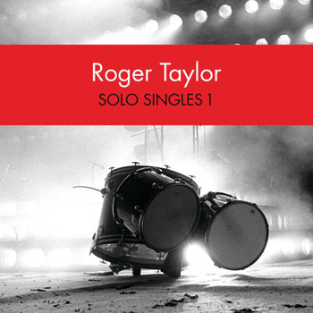 Roger Taylor - Solo Singles 1