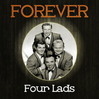Four Lads - Forever Four Lads