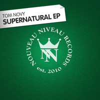 Tom Novy - Supernatural EP