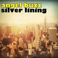 Angel Buzz - Silver Lining