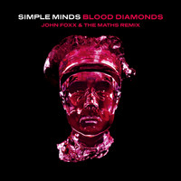 Simple Minds - Blood Diamonds (John Foxx & The Maths Remix)