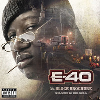 E-40 - The Block Brochure: Welcome To The Soil (Parts 5 [Explicit])