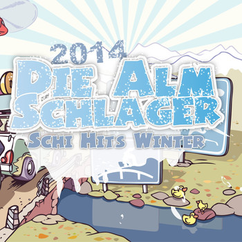 Various Artists - Die Alm Schlager Schi Hits Winter 2014