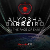 Alyosha Barreiro - On the Face of Earth