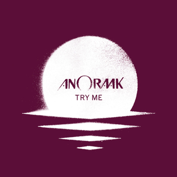 Anoraak - Try Me - EP