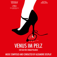Alexandre Desplat - Venus im Pelz (Original Motion Picture Soundtrack)