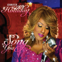 Jennifer Holliday - The Song Is You