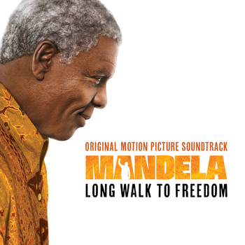 Various Artists - Mandela – Long Walk To Freedom (Original Motion Picture Soundtrack) (UK/International)