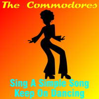 The Commodores - Sing a Simple Song