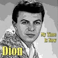 Dion - My Time Is Now
