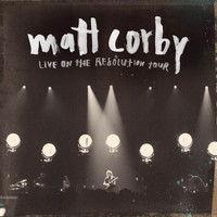 Matt Corby - Live On The Resolution Tour (EP [Explicit])