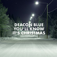 Deacon Blue - You'll Know It's Christmas