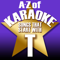 "Karaoke Collective - A-Z of Karaoke - Songs That Start with ""T"" (Instrumental Version)"