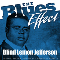 Blind Lemon Jefferson - The Blues Effect - Blind Lemon Jefferson