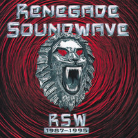 Renegade Soundwave - RSW 1987-1995