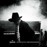 DAAN - Parfait Mensonges (radio edit)