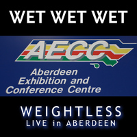 Wet Wet Wet - Weightless (Live in Aberdeen)