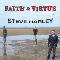 Steve Harley - Faith & Virtue