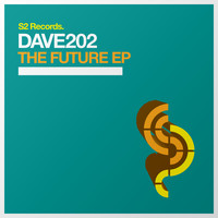 Dave202 - The Future EP