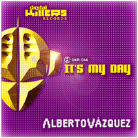 Alberto Vazquez - It's My Day