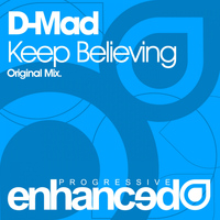 D-Mad - Keep Believing