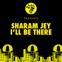 Sharam Jey - I'll Be There