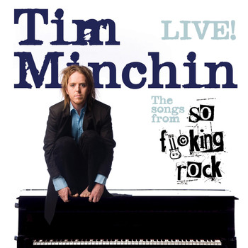 Tim Minchin - So Fucking Rock (Explicit)