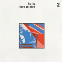 Halls - Love to Give