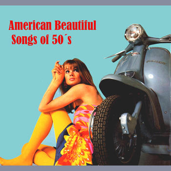 Various Artists - American Beatiful Songs of 50's
