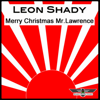 Leon Shady - Merry Christmas Mr.Lawrence
