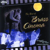 Brass Band Bürgermusik Luzern & Ludwig Wicki - The Best of Brass Cinema