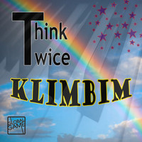 Think Twice - Klimbim